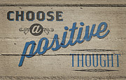 Blue Brick Prints - Choose a Positive Thought Print by Scott Norris