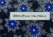 Christmas Greeting Originals - Christmas Traditions by Amelia Kraemer