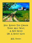 Sky Writer Posters - Country Lane With Tolkien Quote Poster by Joyce Geleynse