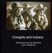K Henderson - Cowgirls and Indians...