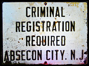 Criminal Framed Prints - Criminal Registration Required Absecon City NJ Framed Print by Bill Cannon