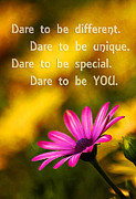 Beautiful Image Posters - Dare to be YOU Poster by Darren Fisher