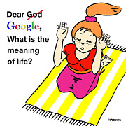 What Is Life?  Art - Dear God Google by Ghita Andersen