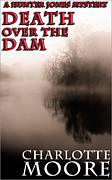 Book Cover Design Art - Death Over The Dam - eBook Cover by Mark E Tisdale