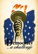 Shining Light Framed Prints - DEMOCRACY ... a challenge W P A POSTER c. 1938 Framed Print by Daniel Hagerman