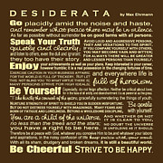 Graduation Digital Art Framed Prints - Desiderata - Brown Framed Print by Ginny Gaura