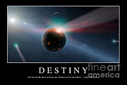 Destruction Digital Art - Destiny Inspirational Quote by Stocktrek Images