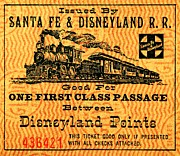 Sante Fe Prints - Disneyland Rail Ticket Print by Benjamin Yeager