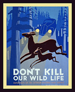 Driving Life Framed Prints - Do No Kill Our Wild Life Framed Print by Unknown