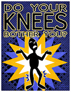 Knees Originals - Do Your Knees Bother You by Joel Fernandes