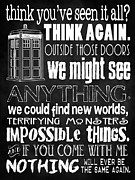 Doctor Who Poster Framed Prints - Doctor Who Inspired - Best Doctor Who Quotes - Typography Design - Never Be the Same Again Quote Framed Print by Traci Vanover