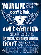 Doctor Who Poster Prints - Doctor Who Inspired - Dont Blink Quote - Weeping Angels - Digital Typography and Winged Eye Design Print by Traci Vanover