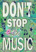 Inspire Paintings - Dont Stop the Music by Paintings by Gretzky