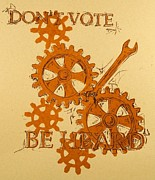 Lino Mixed Media Posters - Dont vote Poster by David Honaker