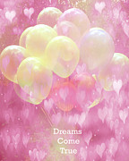Balloon Art Posters - Dreamy Fantasy Whimsical Yellow Pink Balloons With Hearts - Typography Quote - Dreams Come True Poster by Kathy Fornal