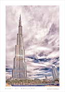 Tallest Digital Art Posters - Dubai- Amazing architecture Poster by Anusha Hewage