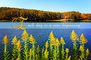 Each Day Is A New Beginning Lake With Goldenrod Print by Beverly Claire Kaiya
