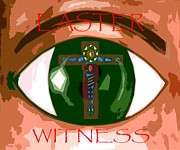 Jesus Mixed Media Posters - Easter Witness Poster by Patrick J Murphy