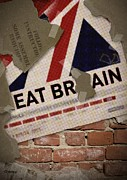 Great Britain Mixed Media - Eat Brain by Ashraf Ghori