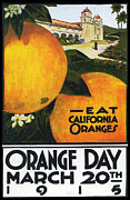 Archives Digital Art - Eat California Oranges ORANGE Day March 20th 1915 by Pierpont Bay Archives