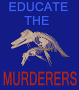 Eric Kempson - Educate the murderers