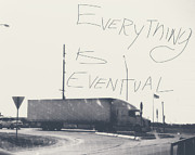 Travel Truck Prints - Everything Is Eventual Print by Philip Sweeck
