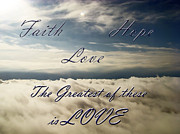 Inspirational Saying Prints - Faith Hope Love Print by Aimee L Maher