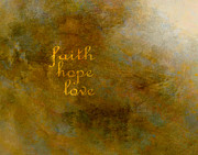 Word Art Digital Art Prints - Faith Hope Love Print by Ann Powell