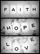 Faith Hope And Love Metal Prints - Faith Hope Love Metal Print by Georgia Fowler