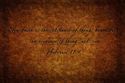 King James Posters - Faith is the Substance of Things Hoped For Poster by Sennie Pierson