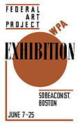 Advertisement Mixed Media Prints - Federal Art Project WPA Exhibition  Print by War Is Hell Store