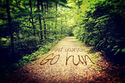 Joggers Posters - Find Yourself Go Run Poster by Beverly Claire Kaiya