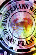 Sour Prints - Fishermans Wharf Iconic Sign San Francisco California Print by Jani Bryson