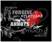 Enemies Prints - Forgive Them Print by Cindy Nunn