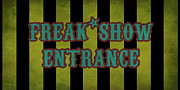 Freak Show Framed Prints - Freak Show Entrance Framed Print by Jera Sky