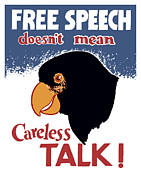 Careless Talk Posters - Free Speech Doesnt Mean Careless Talk Poster by War Is Hell Store