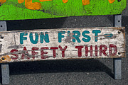 Funny Signs Prints - Fun First Print by Garry Gay
