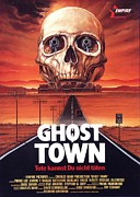 Featured Art - Ghost Town Poster by Sanely Great