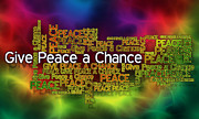 Affirmation Posters - Give Peace a Chance Poster by JT Studios