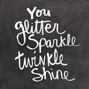 Motivational Art Mixed Media Prints - Glitter Sparkle Twinkle Print by Linda Woods