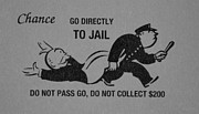 Police Art Posters - GO DIRECTLY TO JAIL in BLACK AND WHITE Poster by Rob Hans