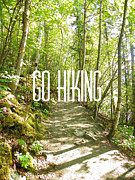 Go Hiking Print by Jennifer Kimberly