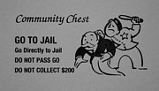 Police Art Posters - GO TO JAIL CARD in BLACK AND WHITE Poster by Rob Hans