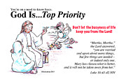 Forgiveness Drawings - God Is Top Priority by George Richardson
