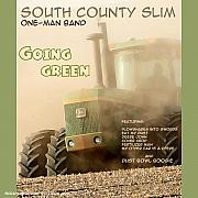 One Man Band Prints - Going Green - South County Slim Print by Everett Bowers