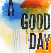 Day Mixed Media Prints - Good Day Print by Linda Woods