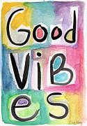 Good Vibes Print by Linda Woods