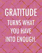Inspirational Saying Prints - Gratitude Print by Marianne Beukema