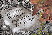 Engraving Mixed Media - Grow Old with Me.... by Steve Ohlsen