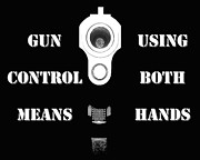 Gun Barrel Prints - Gun Control Means Print by Al Powell Photography USA